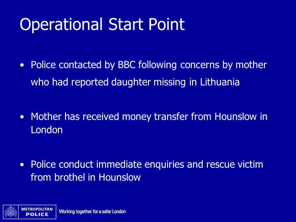 Operational Start Point Police contacted by BBC following concerns by mother who had reported daughter missing in Lithuania Mother has received money