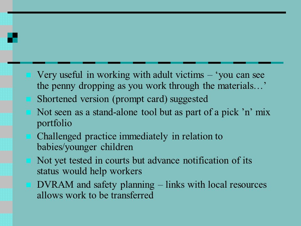 Very useful in working with adult victims – you can see the penny dropping as you work through the materials… Shortened version (prompt card) suggeste