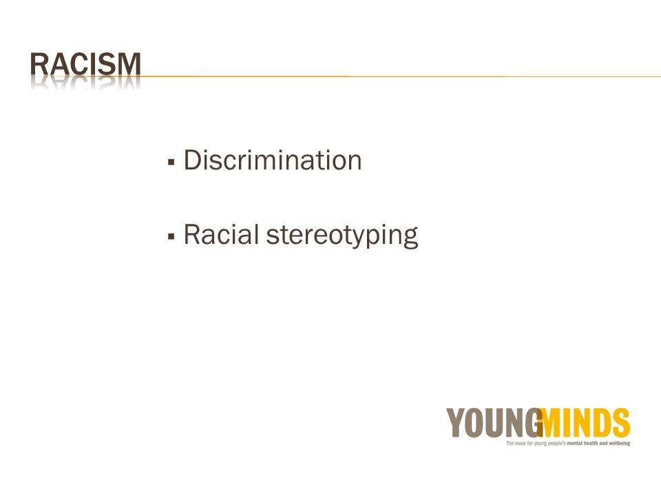 Discrimination Racial stereotyping