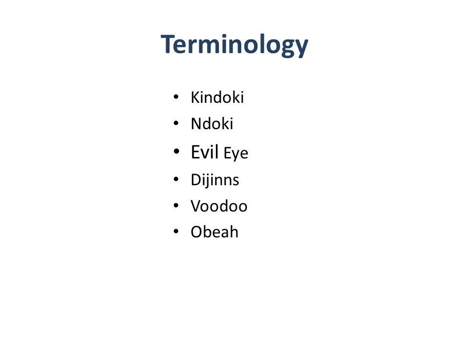 Terminology Kindoki Ndoki Evil Eye Dijinns Voodoo Obeah