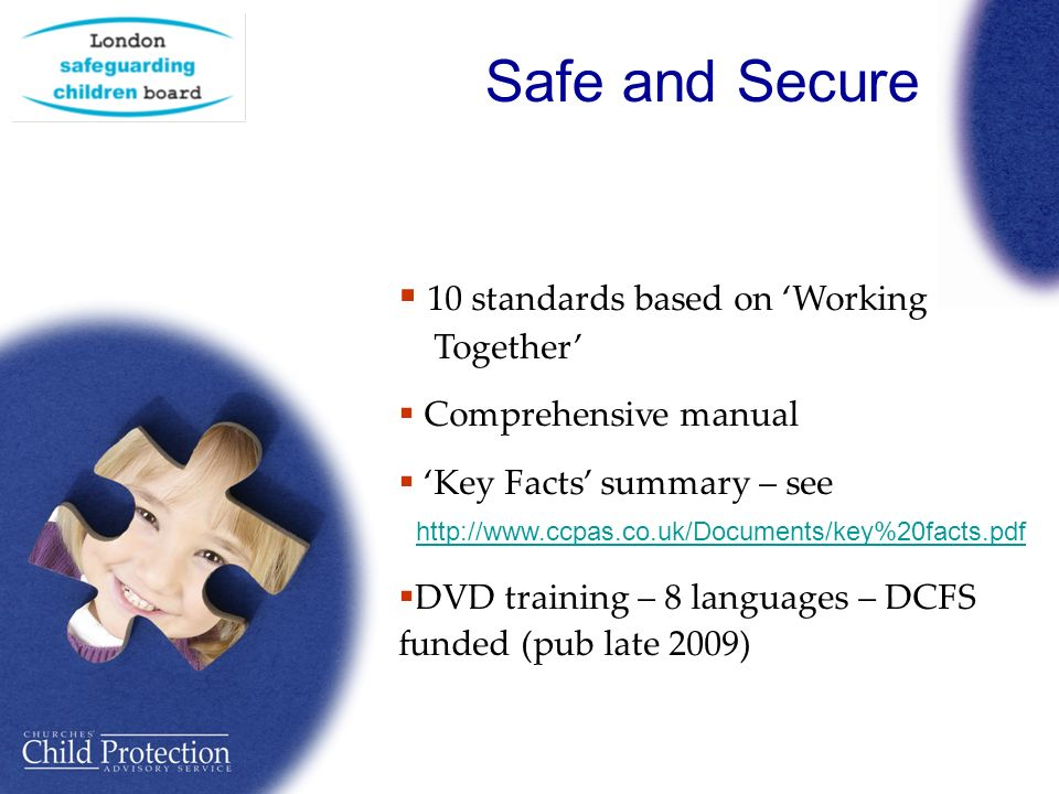 Safe and Secure 10 standards based on Working...