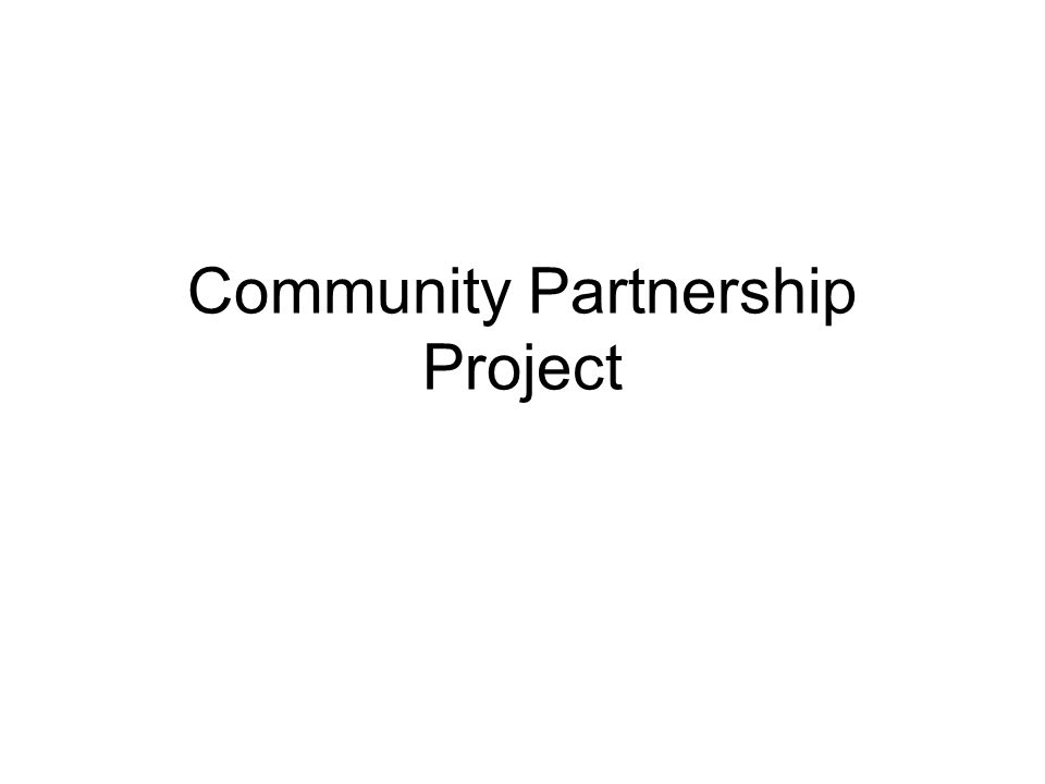 Community Partnership Project