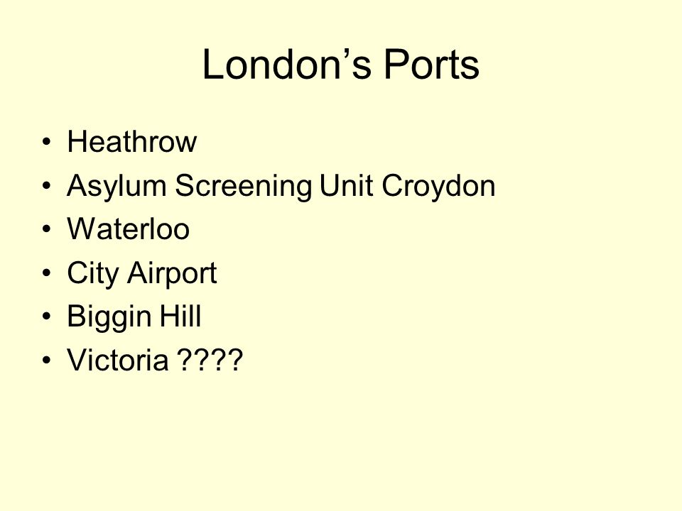 Londons Ports Heathrow Asylum Screening Unit Croydon Waterloo City Airport Biggin Hill Victoria