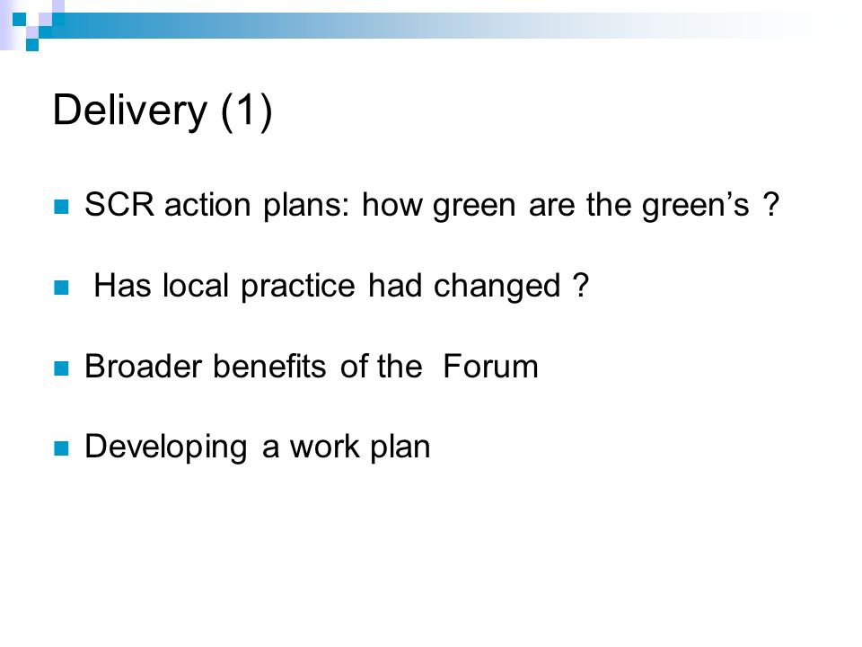Delivery (1) SCR action plans: how green are the greens .