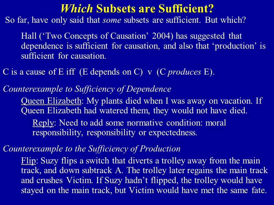 Which Subsets are Sufficient. So far, have only said that some subsets are sufficient.