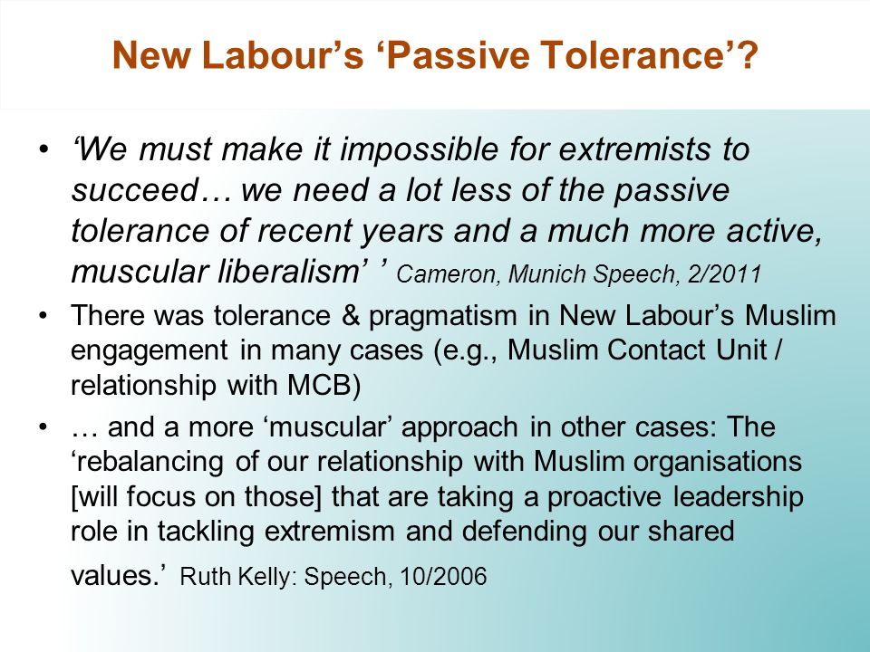 New Labours Passive Tolerance.