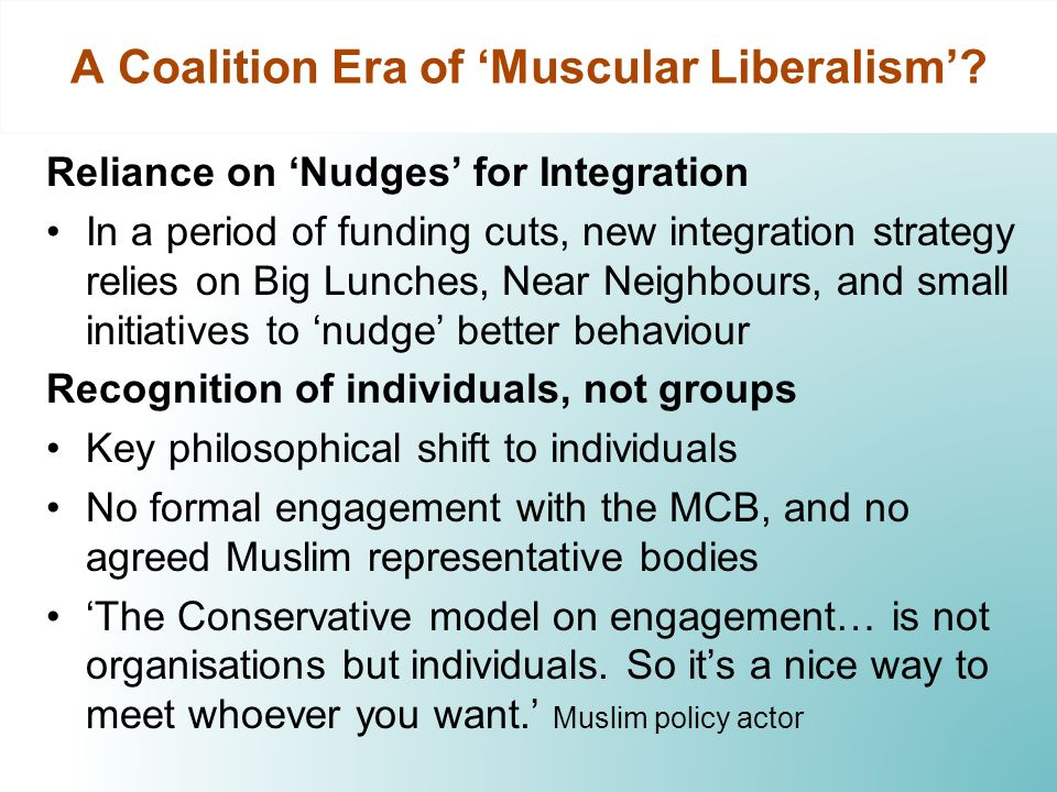 A Coalition Era of Muscular Liberalism? Reliance on Nudges for Integration In a period of funding cuts, new integration strategy relies on Big Lunches