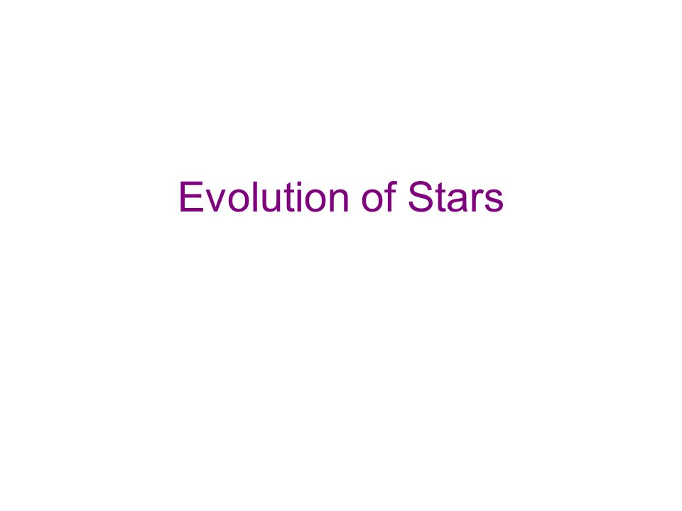 Evolution of Stars