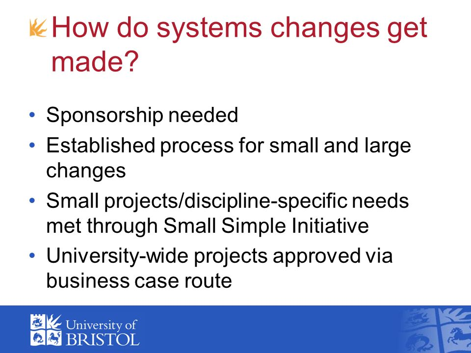 How do systems changes get made.
