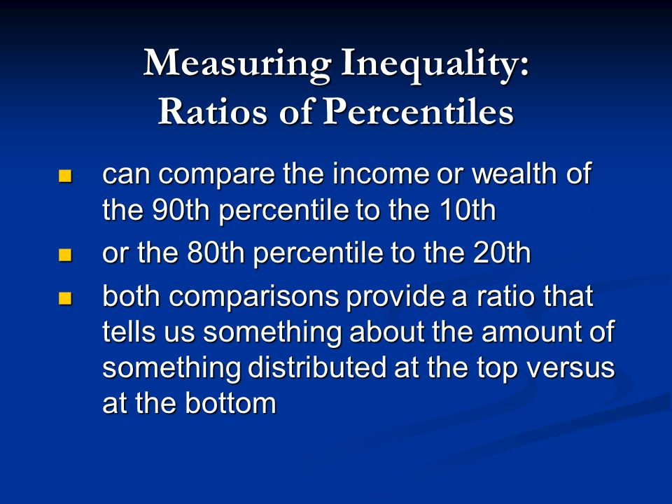 Measuring Inequality: Gini Coefficient/Index Gini Coefficient varies from 0 to 1 Gini Coefficient varies from 0 to 1 0: perfect equality 0: perfect eq