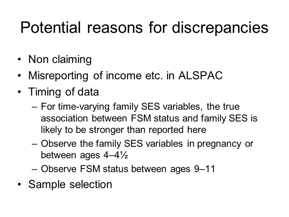 Potential reasons for discrepancies Non claiming Misreporting of income etc.