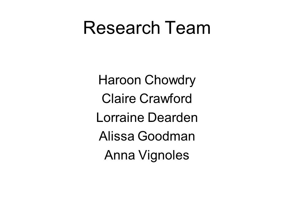 Research Team Haroon Chowdry Claire Crawford Lorraine Dearden Alissa Goodman Anna Vignoles