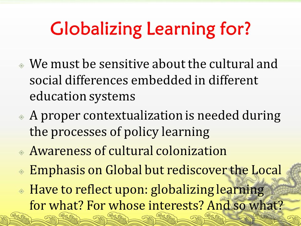 Globalizing Learning for.