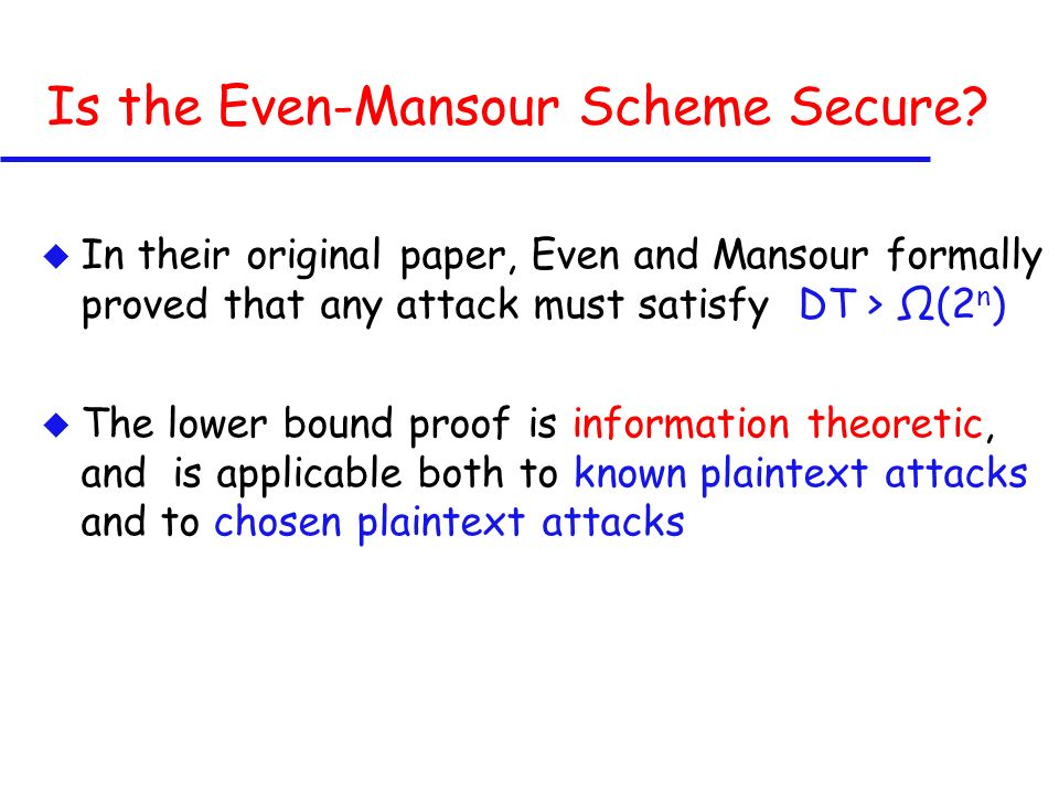 Is the Even-Mansour Scheme Secure.