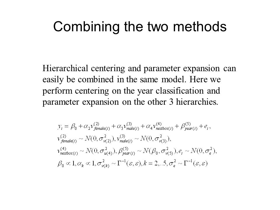 Combining the two methods Hierarchical centering and parameter expansion can easily be combined in the same model. Here we perform centering on the ye