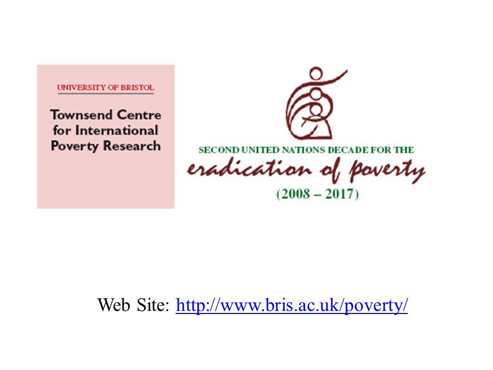 Web Site: http://www.bris.ac.uk/poverty/http://www.bris.ac.uk/poverty/