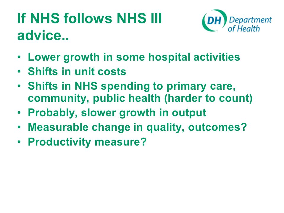If NHS follows NHS III advice..
