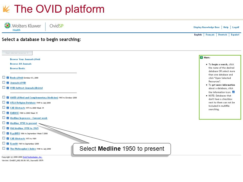 The OVID platform Select Medline 1950 to present