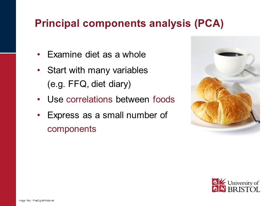 Principal components analysis (PCA) Examine diet as a whole Start with many variables (e.g.