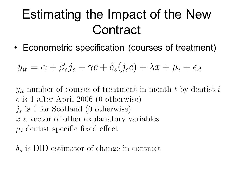Econometric specification (courses of treatment) Estimating the Impact of the New Contract