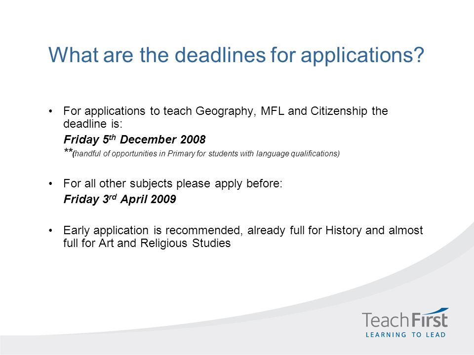 What are the deadlines for applications.