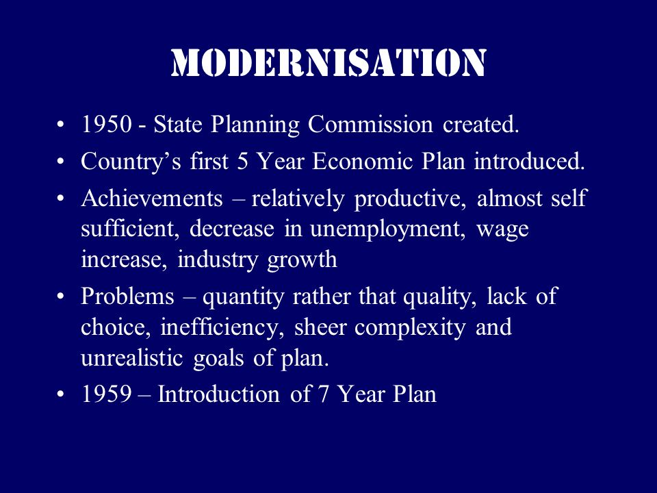 Modernisation 1950 - State Planning Commission created.