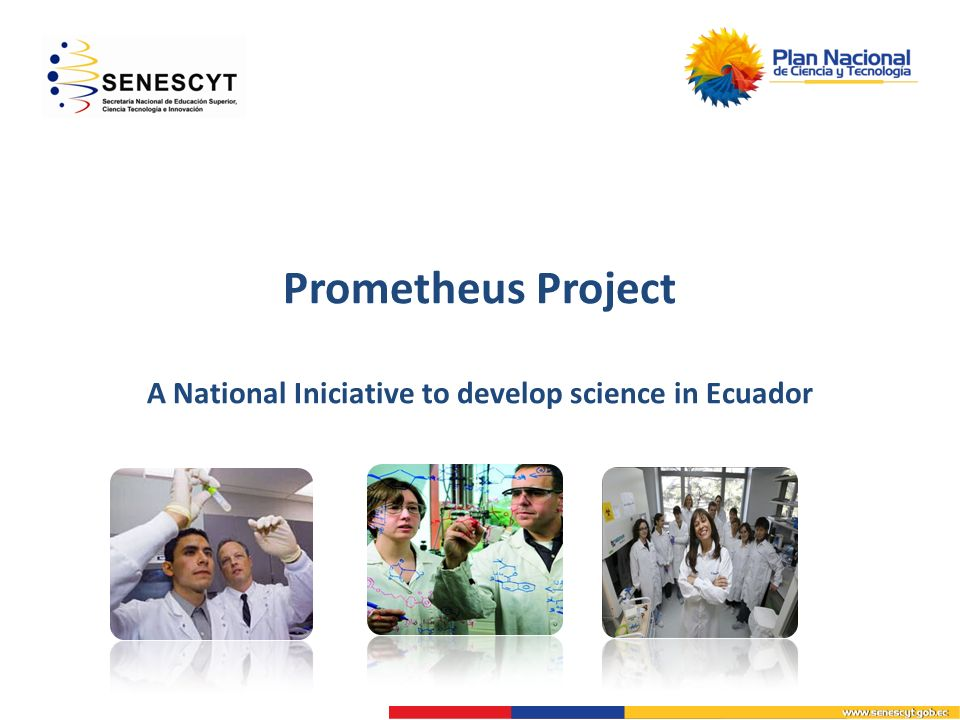 Prometheus Project A National Iniciative to develop science in Ecuador
