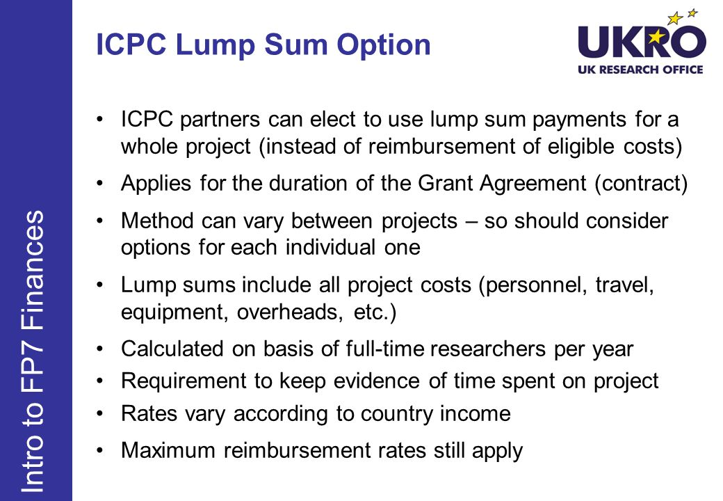 ICPC Lump Sum Option ICPC partners can elect to use lump sum payments for a whole project (instead of reimbursement of eligible costs) Applies for the