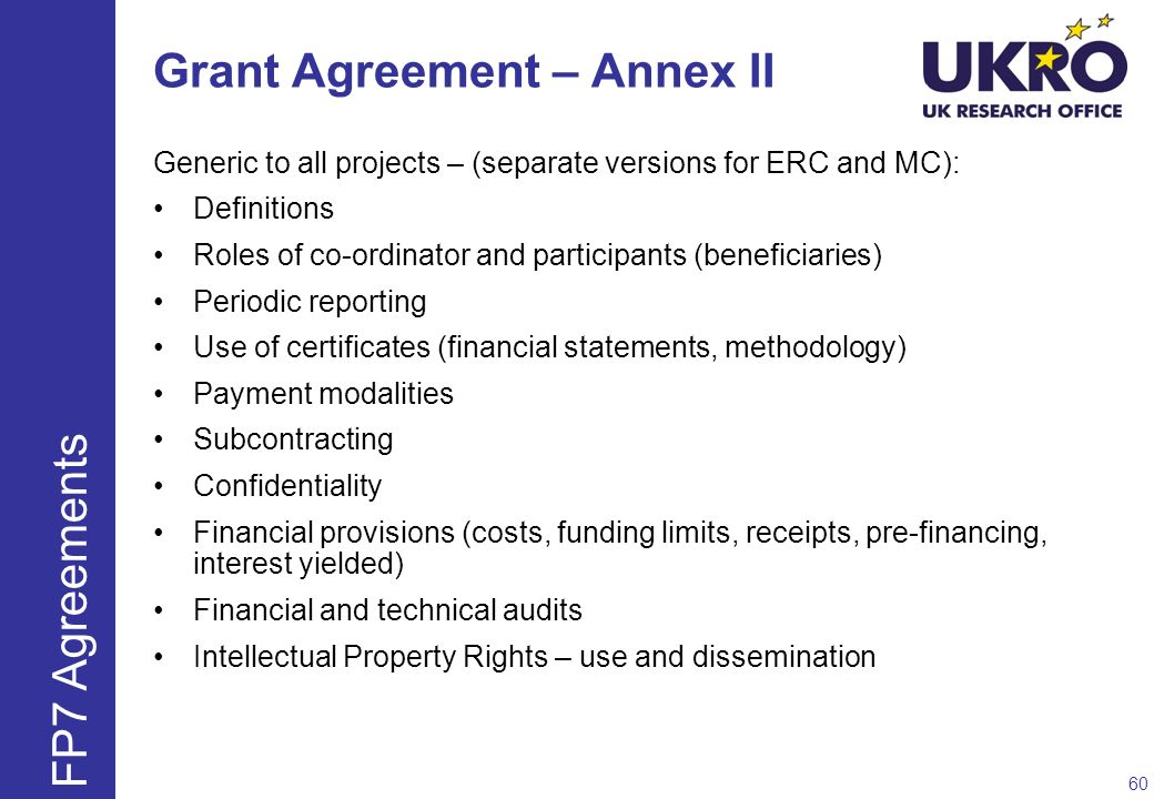 Grant Agreement – Annex II Generic to all projects – (separate versions for ERC and MC): Definitions Roles of co-ordinator and participants (beneficia