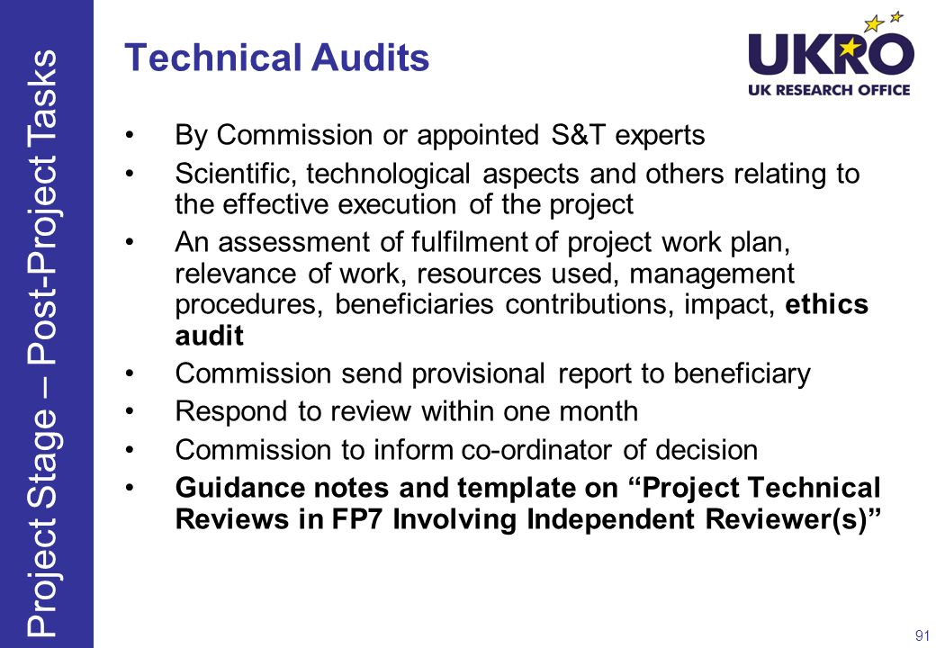 Technical Audits By Commission or appointed S&T experts Scientific, technological aspects and others relating to the effective execution of the projec