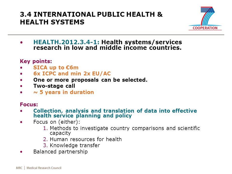 3.4 INTERNATIONAL PUBLIC HEALTH & HEALTH SYSTEMS HEALTH.2012.3.4-1: Health systems/services research in low and middle income countries. Key points: S