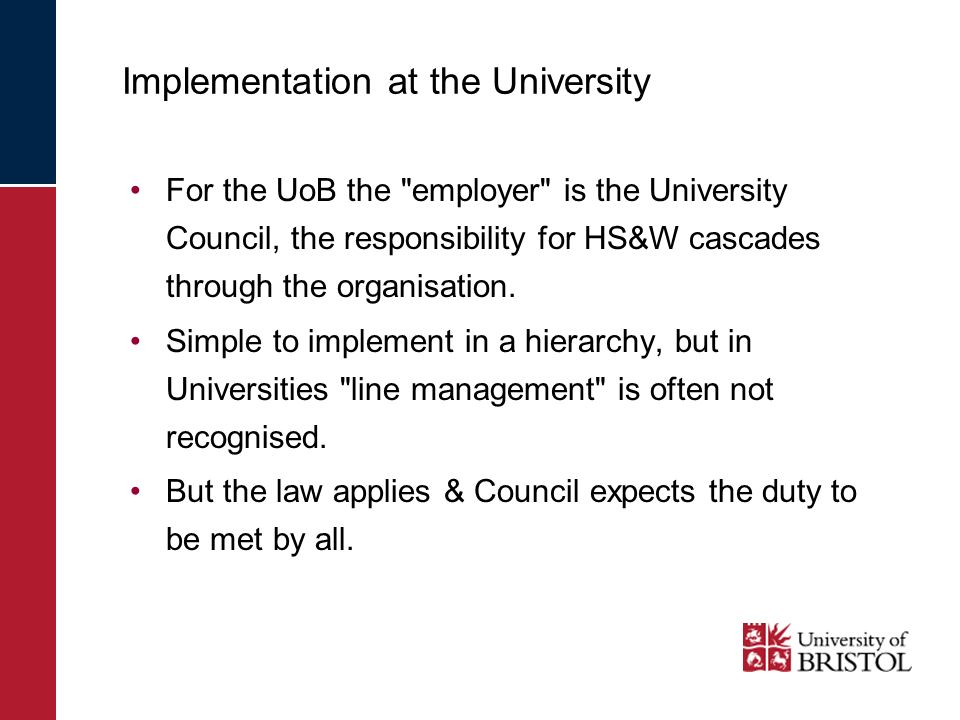 Implementation at the University For the UoB the