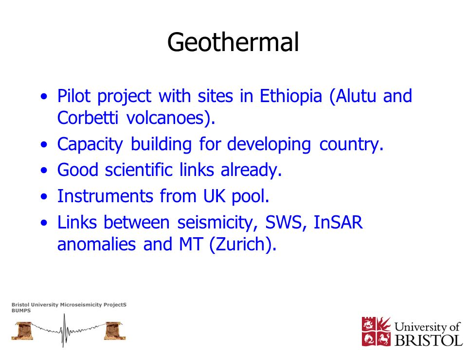 Geothermal Pilot project with sites in Ethiopia (Alutu and Corbetti volcanoes). Capacity building for developing country. Good scientific links alread