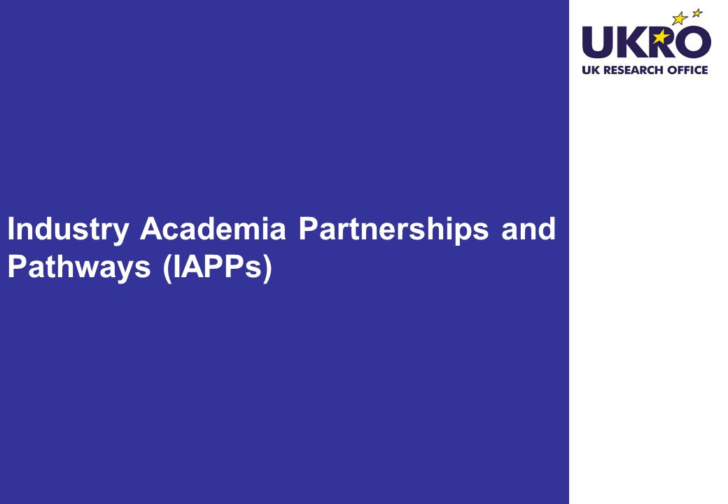 Industry Academia Partnerships and Pathways (IAPPs)