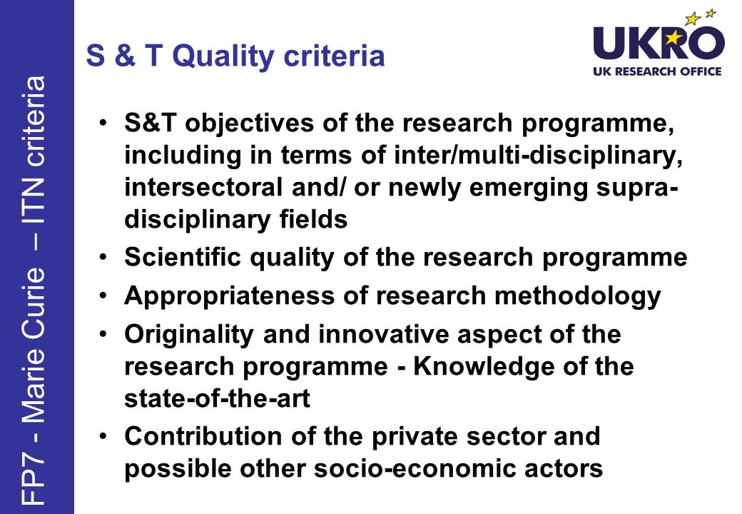 S & T Quality criteria S&T objectives of the research programme, including in terms of inter/multi-disciplinary, intersectoral and/ or newly emerging