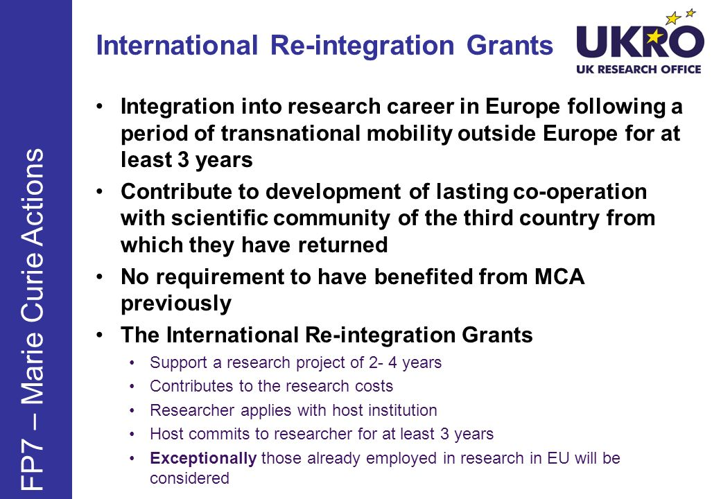 FP7 – Marie Curie Actions Integration into research career in Europe following a period of transnational mobility outside Europe for at least 3 years