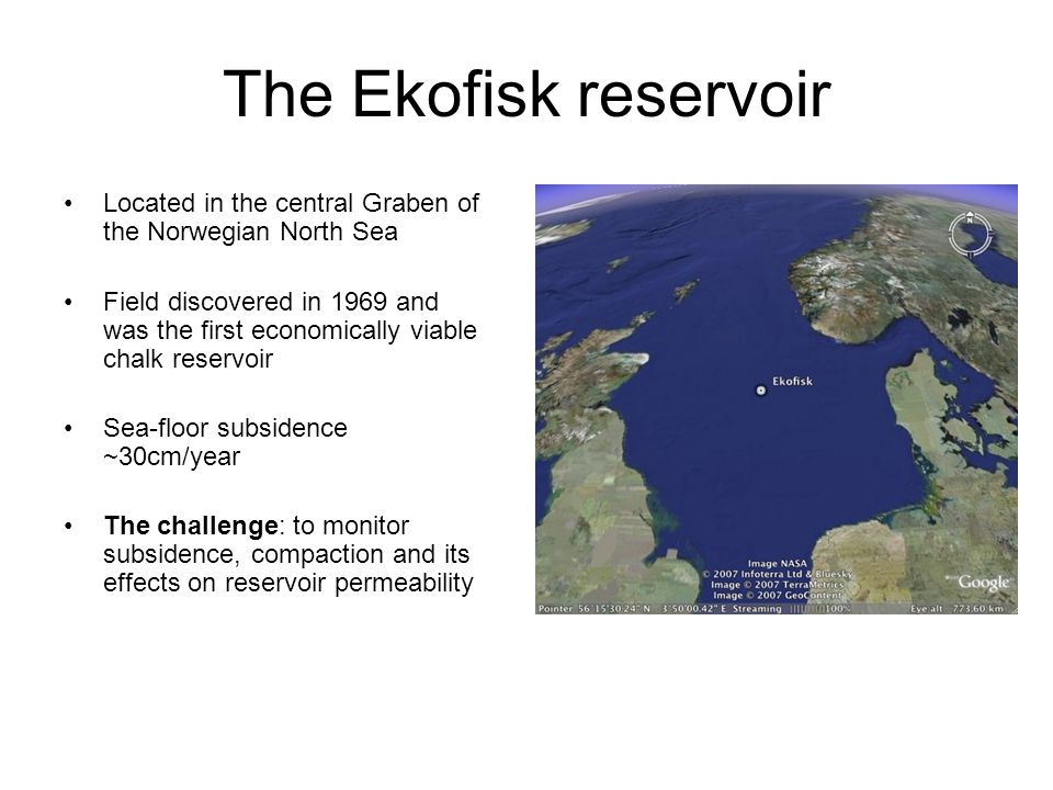 The Ekofisk reservoir Located in the central Graben of the Norwegian North Sea Field discovered in 1969 and was the first economically viable chalk re