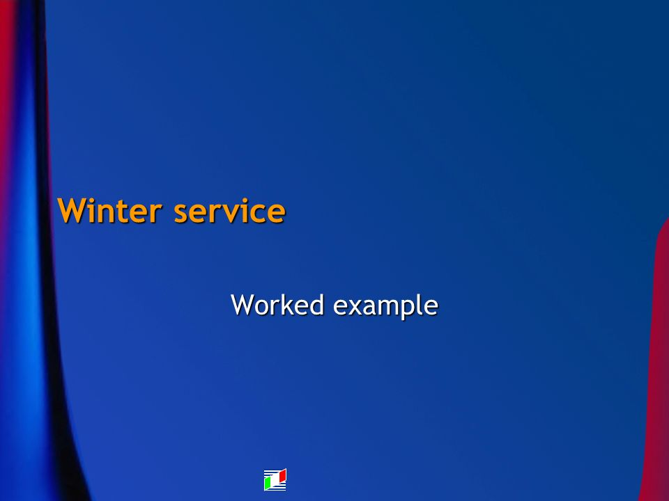 Winter service Worked example