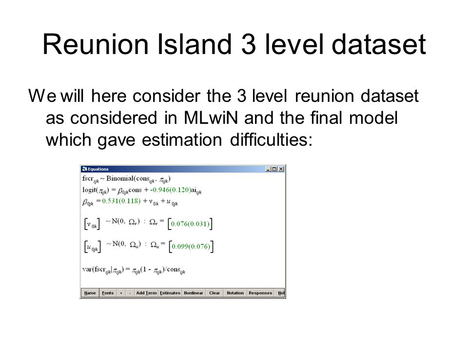 Reunion Island 3 level dataset We will here consider the 3 level reunion dataset as considered in MLwiN and the final model which gave estimation diff