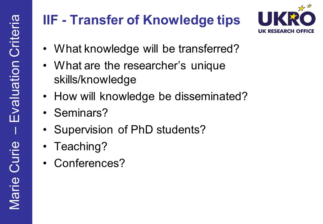 IIF - Transfer of Knowledge tips What knowledge will be transferred.
