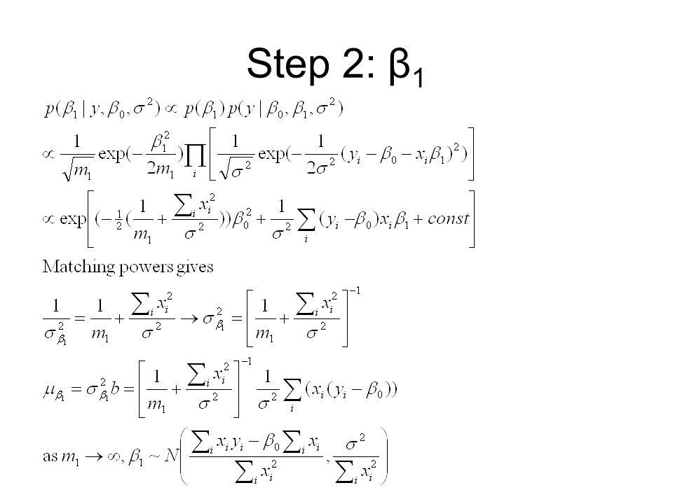 Step 2: β 1
