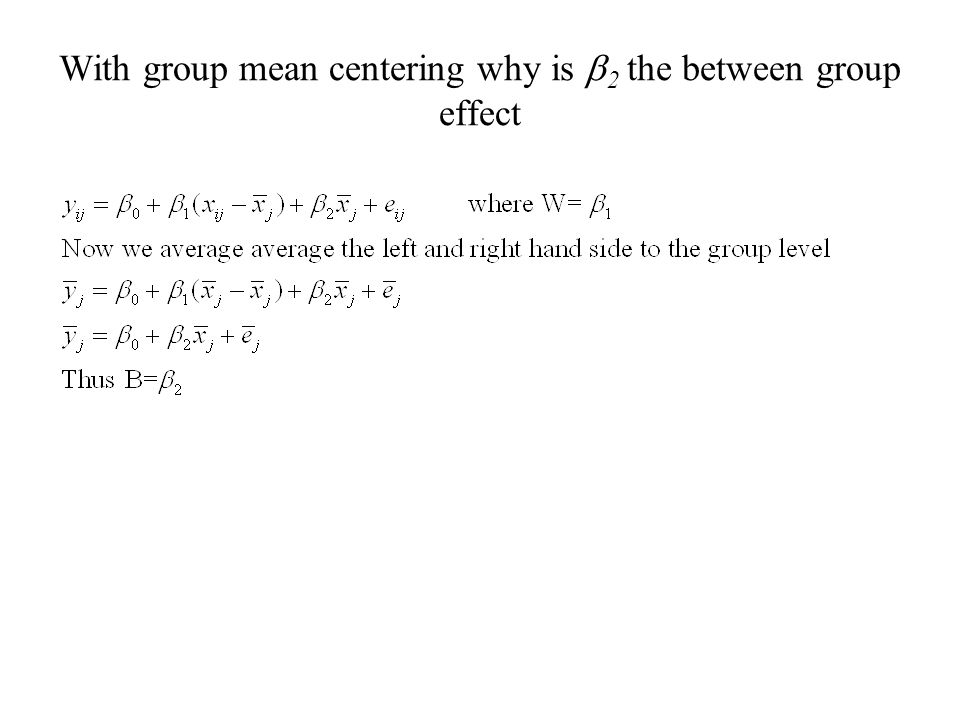 With group mean centering why is 2 the between group effect