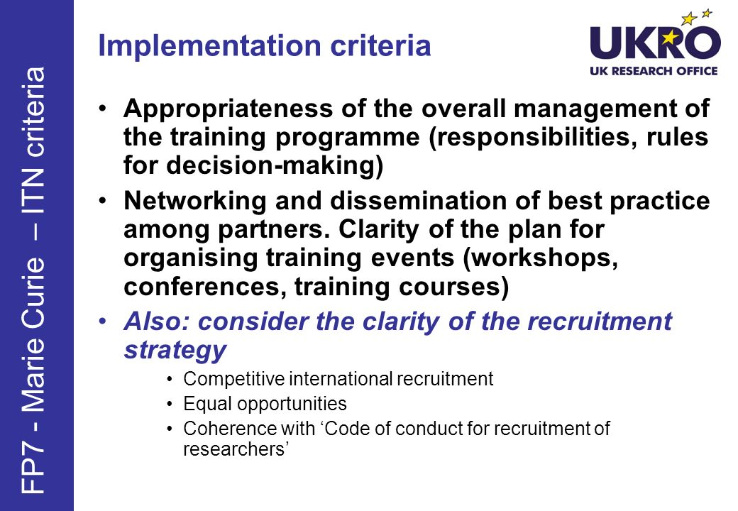 Implementation criteria Appropriateness of the overall management of the training programme (responsibilities, rules for decision-making) Networking and dissemination of best practice among partners.