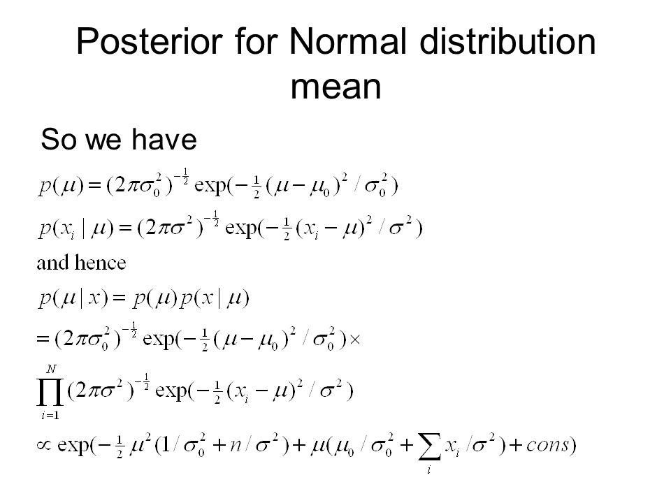 Posterior for Normal distribution mean So we have
