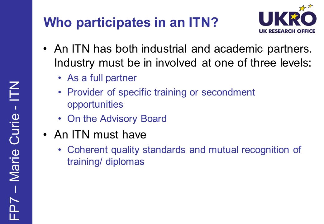 Who participates in an ITN.