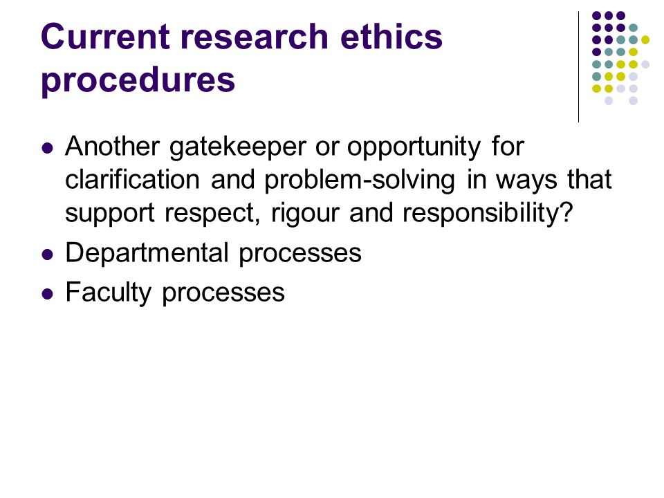 Questions for today What are the ethical dilemmas and issues.