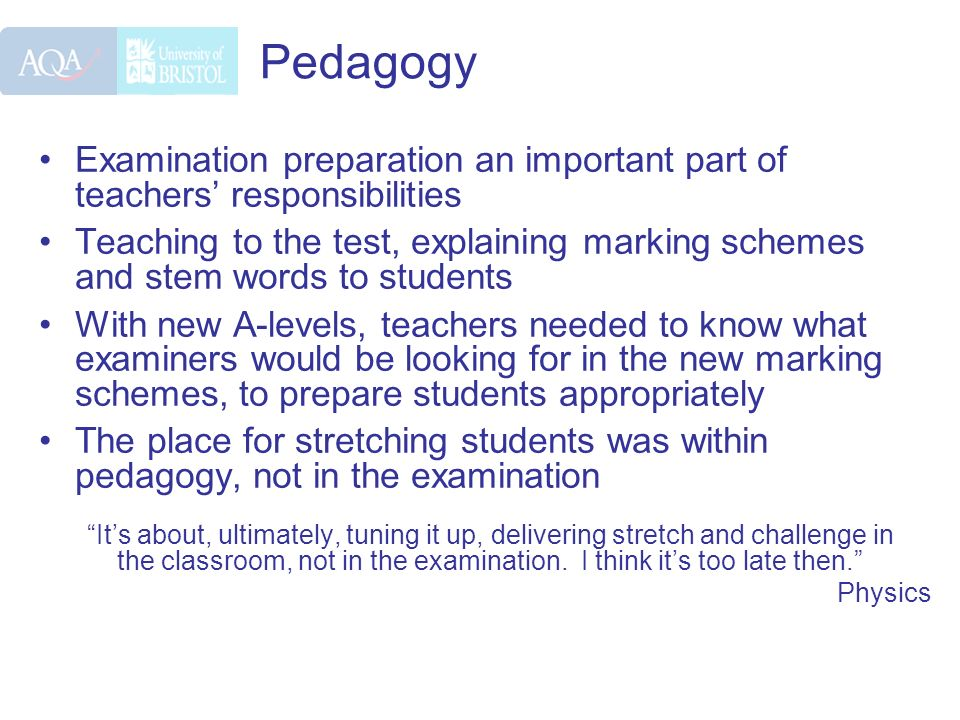 Pedagogy Examination preparation an important part of teachers responsibilities Teaching to the test, explaining marking schemes and stem words to stu