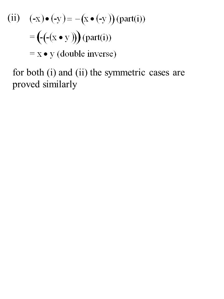 (ii) for both (i) and (ii) the symmetric cases are proved similarly