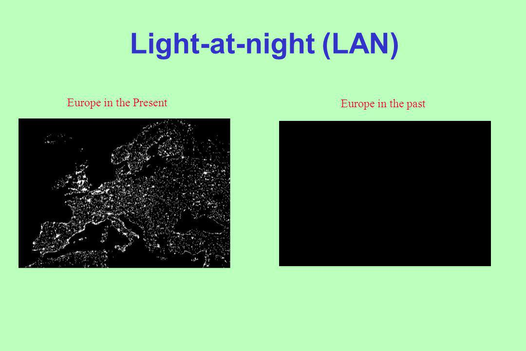 Light-at-night (LAN) Europe in the Present Europe in the past