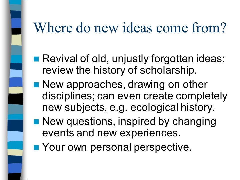Where do new ideas come from.